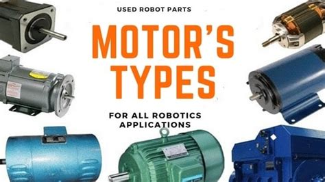 Used robot parts - Type of motors used in Robotics | Robot