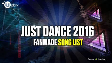 Just Dance 2016 | Song List (FANMADE) - (Read the