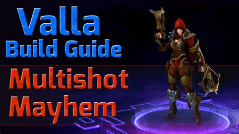 Heroes of the Storm - Valla Build Guide (Multishot) - YouTube