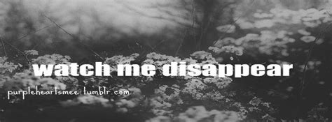 Disappear Quotes And Sayings