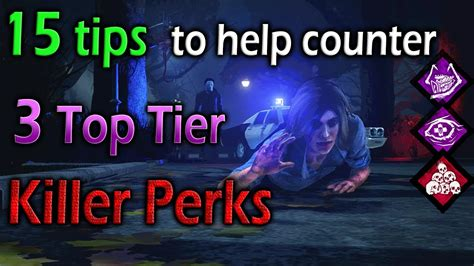 Dead by Daylight - 15 Tips to Help Counter 3 Top Tier