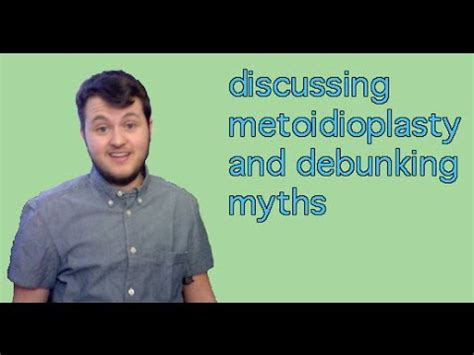 discussing metoidioplasty and debunking myths