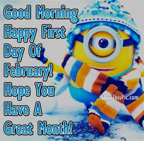 Good Morning Happy First Day Of February Minion Quote