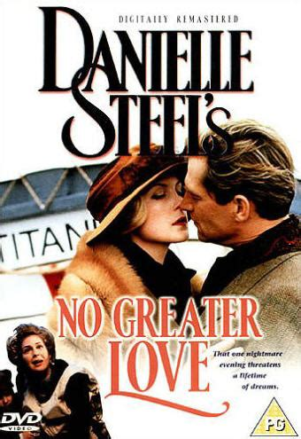 Danielle Steel : Un si grand amour (No Greater Love): le